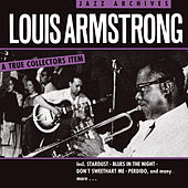 Louis Armstong - Jazz Archives by Louis Armstrong
