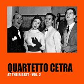 Play & Download Quartetto Cetra at Their Best, Vol.2 by Quartetto Cetra | Napster