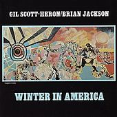 Play & Download Winter In America by Gil Scott-Heron | Napster