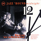 Play & Download Jazz 'Round Midnight by Ben Webster | Napster