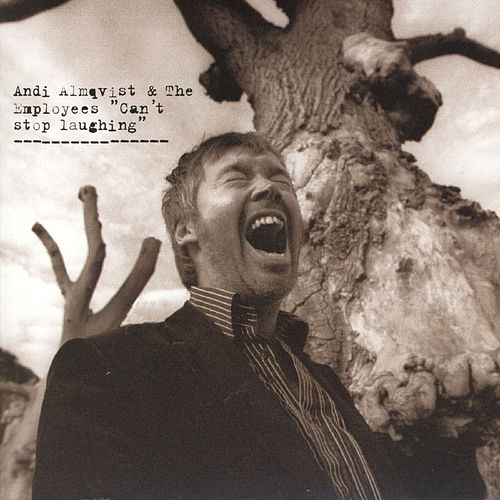 Play & Download Can't Stop Laughing by Andi Almqvist | Napster