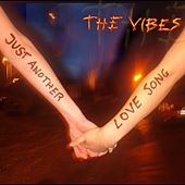 Just Another Love Song by Vibes