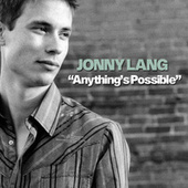 Play & Download Anything's Possible by Jonny Lang | Napster