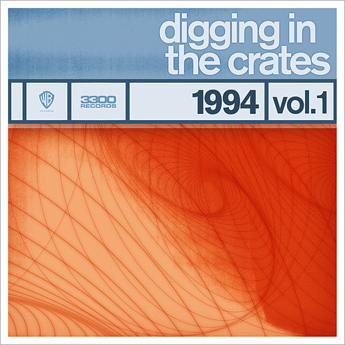 Play & Download Digging In The Crates: 1994 Volume 1 by Various Artists | Napster
