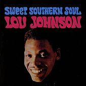 Sweet Southern Soul by Lou Johnson