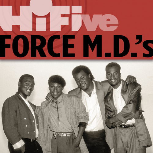 Play & Download Rhino Hi-Five: Force M.D.'s by Force M.D.'s | Napster
