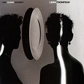 Play & Download One Clear Moment by Linda Thompson | Napster