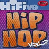 Rhino Hi-Five: Hip Hop [Vol 2] by Various Artists
