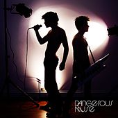 Give Me Danger by Dangerous Muse