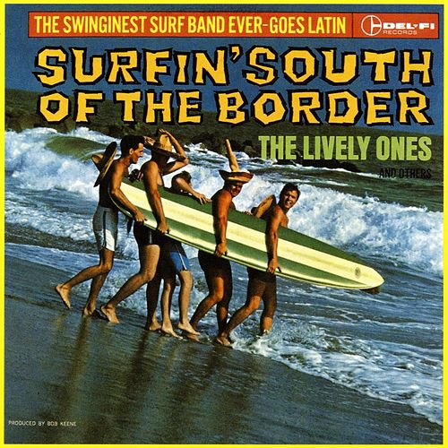 Play & Download Surfin' South Of The Border by Various Artists | Napster
