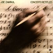 Play & Download Concerto Retitled by Joe Zawinul | Napster