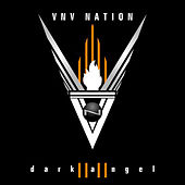 Dark Angel von VNV Nation