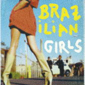 Last Call by Brazilian Girls