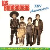 Play & Download XXV Aniversario by Los Bondadosos | Napster
