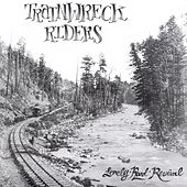 Play & Download Lonely Road Revival by Trainwreck Riders | Napster