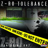 Play & Download Z-Ro Tolerance by Z-Ro | Napster