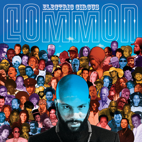 Play & Download The Electric Circus by Common | Napster