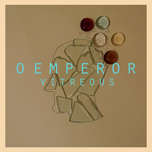 Play & Download Vitreous by O Emperor | Napster