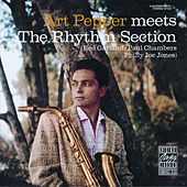 Play & Download Art Pepper Meets The Rhythm Section by Art Pepper | Napster