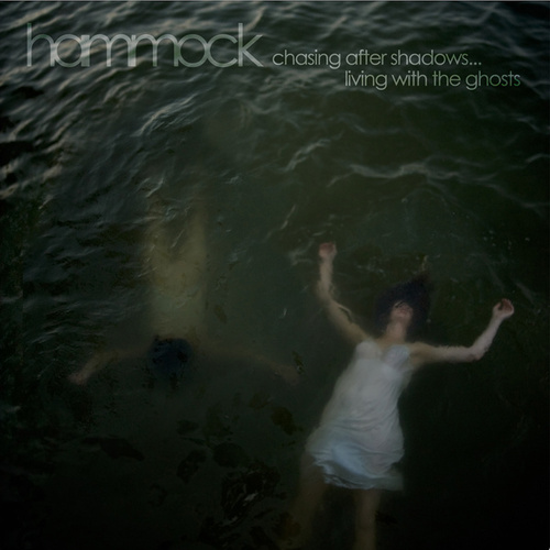 Chasing After Shadows...Living with the Ghosts (Deluxe Edition) by Hammock