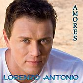 Play & Download Amores by Lorenzo Antonio | Napster