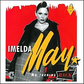 No Turning Back by Imelda May