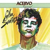 Play & Download Série Acervo - Lulu Santos by Lulu Santos | Napster
