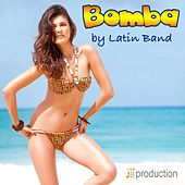 Play & Download Bomba (Un Movimento Sexy) by Latin Band | Napster