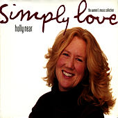 Play & Download Simply Love: The Women's Music Collection by Holly Near | Napster