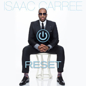 Play & Download Reset by Isaac Carree | Napster