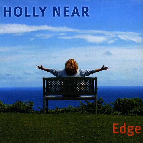 Edge by Holly Near