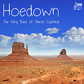 Hoedown: The Very Best of Aaron Copland and the American Masters by Various Artists