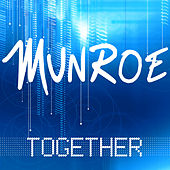 Play & Download Together by Munroe | Napster