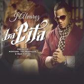 Play & Download La Cita - Single by J. Alvarez | Napster