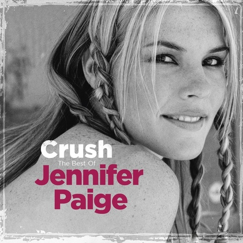Play & Download Crush - The Best of Jennifer Paige by Jennifer Paige | Napster