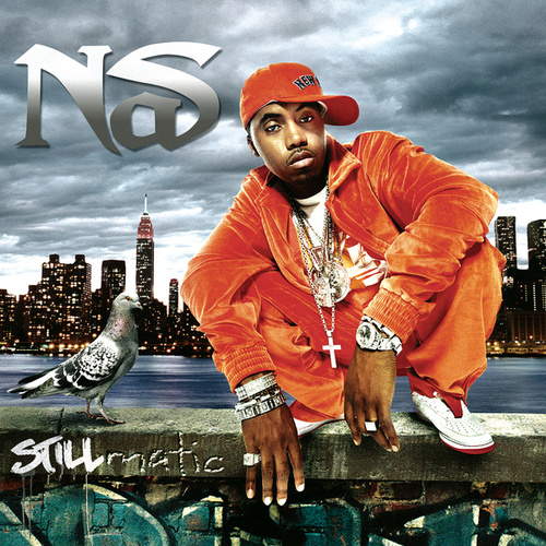 Stillmatic by Nas