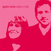 Play & Download Gosto Tanto by Edson | Napster