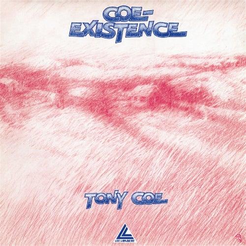 Coe-Existence by Tony Coe
