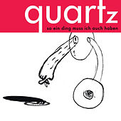 Play & Download So ein Ding muss ich auch haben by Quartz | Napster