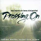 Play & Download Pressing On by Various Artists | Napster