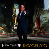 Play & Download Hey There by Ray Gelato | Napster