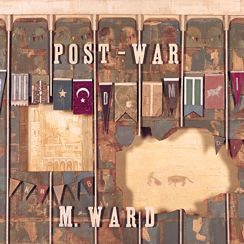 Play & Download Post - War by M. Ward | Napster