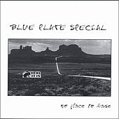 Play & Download No Place To Fade by Blue Plate Special | Napster