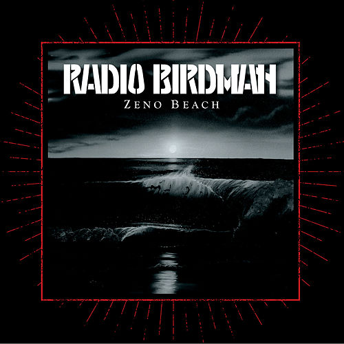 Zeno Beach by Radio Birdman