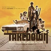 Play & Download The Big Takedown by Cadillac Jones | Napster
