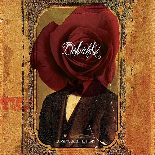Play & Download Curse Your Little Heart by DeVotchKa | Napster