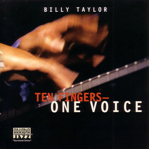 Ten Fingers-One Voice by Billy Taylor