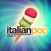 Italian pop the ultimate collection, vol. 1 by Various Artists