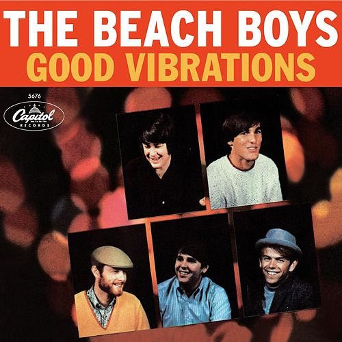 Play & Download Good Vibrations 40th Anniversary by The Beach Boys | Napster
