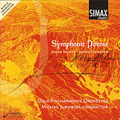 Symphonic Poems - Music By Johan Selmer And Johan Svendsen by Oslo Philharmonic Orchestra